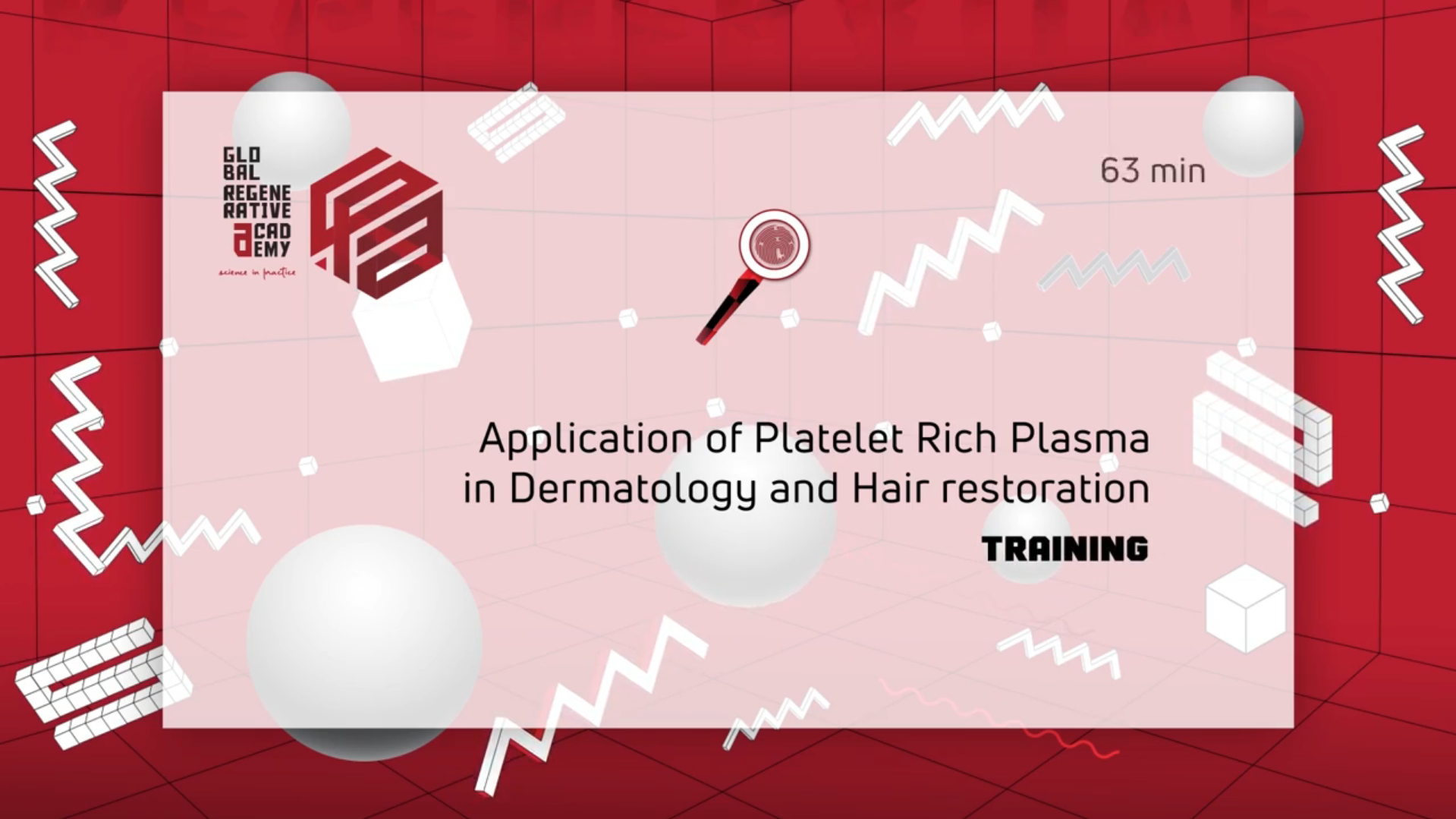 The application of platelet rich plasma in Regenerative Dermatology – manipulation and demonstration