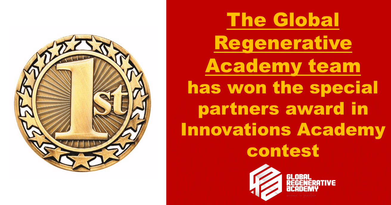 The Global Regenerative Academy team has won the special partners award in  Innovations Academy contest